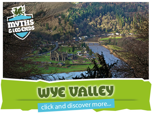 Myths and Legends of the Wye Valley